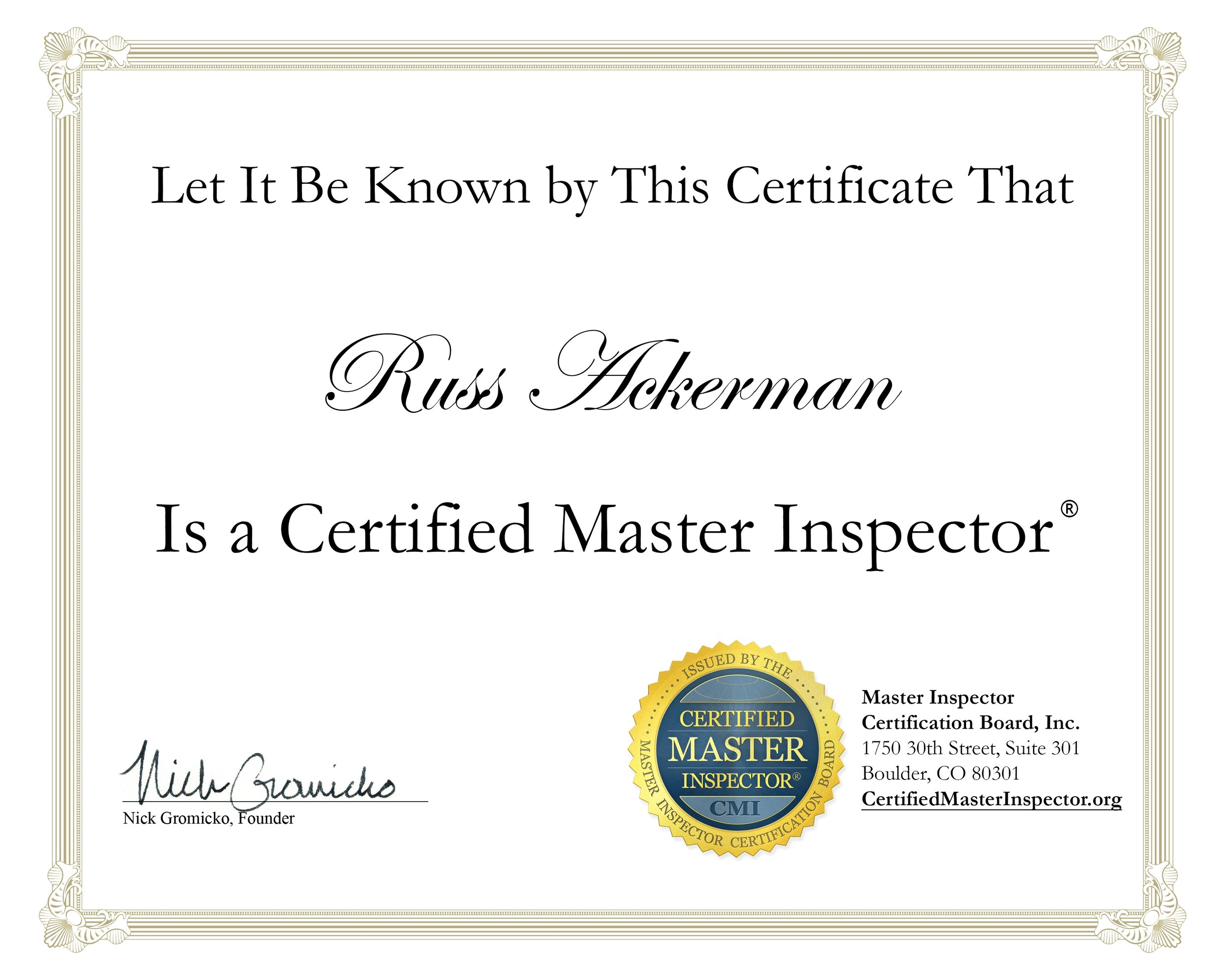 Why hire a Certified Master Inspector?  Experience, dedicated to education and a proven record in the inspection industry.