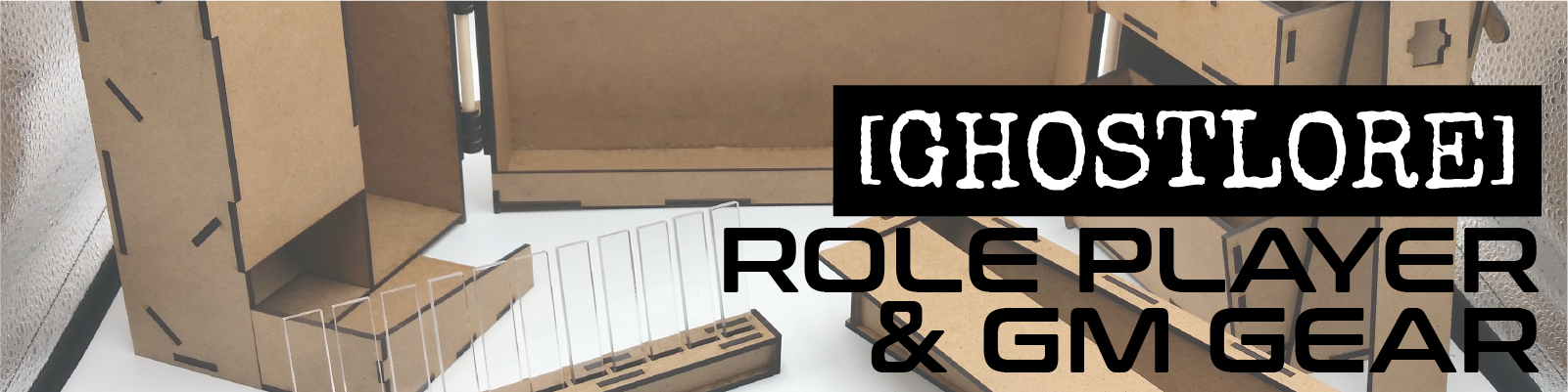 Role Player and GM Gear  Game screens, dice towers, dice coffins, and other gear to help you game. Products designed by [GHOSTLORE]
