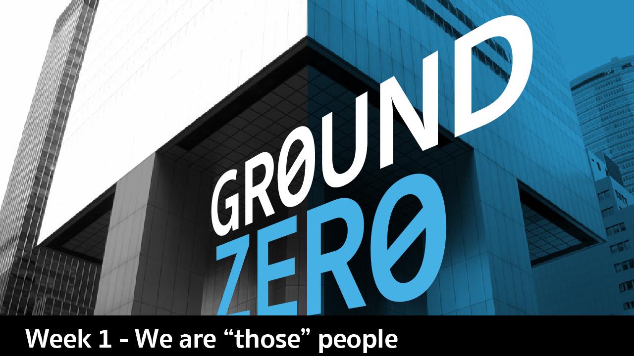 Ground Zero week 1_Main.jpg