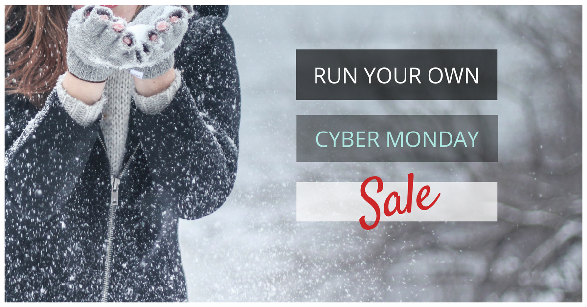Run your own cyber monday sale