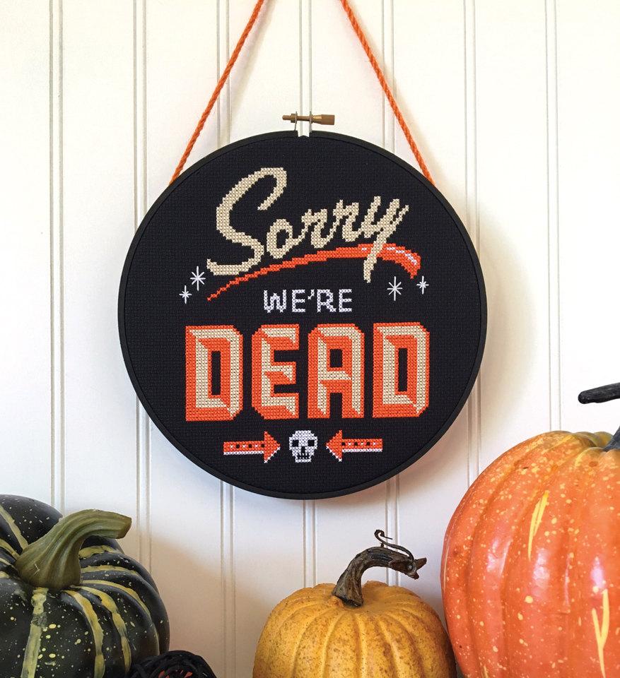 Sorry We're Dead - Satsuma Street Halloween cross stitch pattern PDF