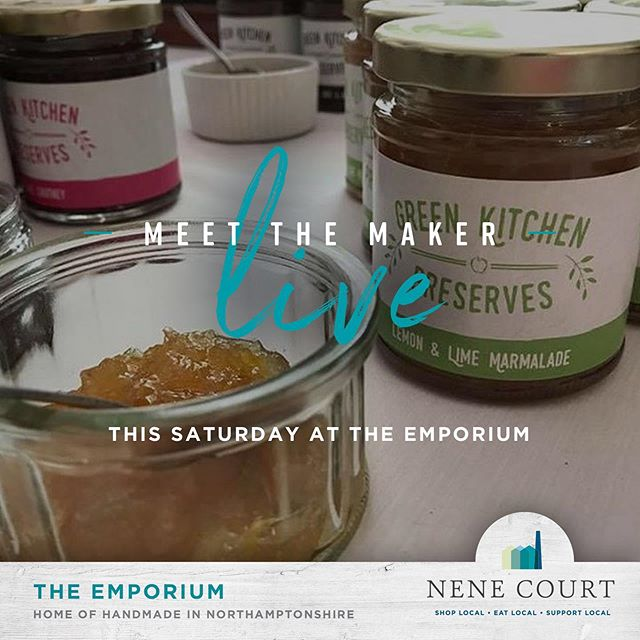 Pop along to @nenecourtemporium tomorrow for their latest 'Meet the Maker Live' with @greenkitchenpreserves who make delicious artisan chutneys, jams, marmalades, pickles and mustards here in #Northamptonshire  #Shopping #Wellingborough #NeneCourt #Unique #Gifts #ShopLocal #local #Kettering #Rushden #Northampton #RushdenLakes #ShoppingVillage #HandMade #SmallBusiness #Start-ups #LocalProducts #LocalFood #Foodie #MadeInNorthamptonshire