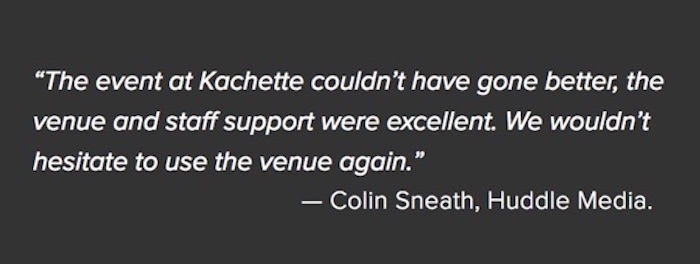 Kachette East London event venue client testimonial