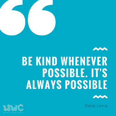 Be kind whenever possible. it's always possible.png