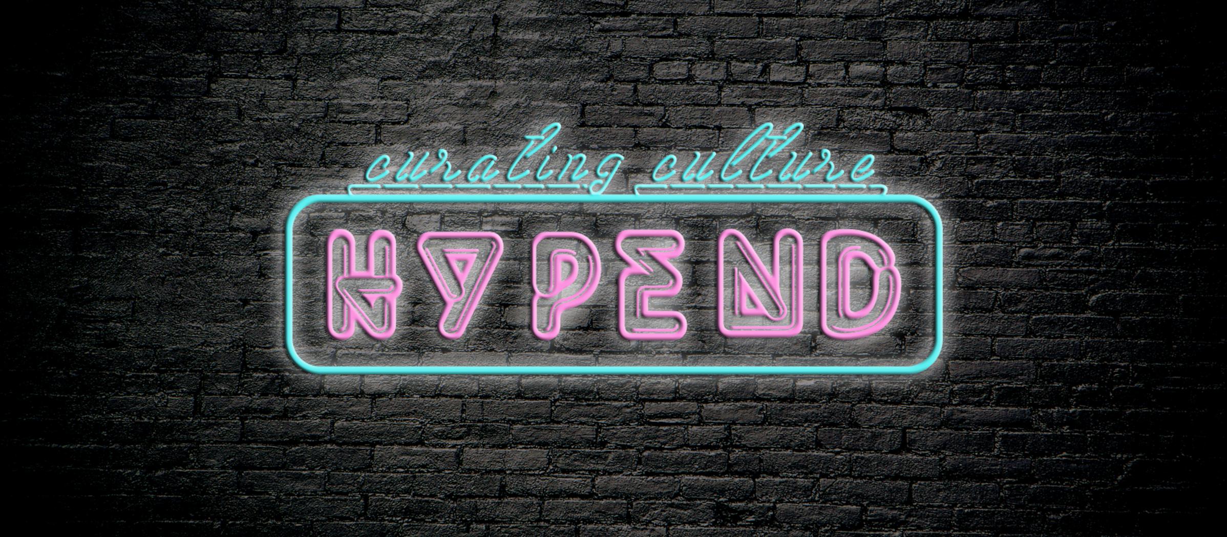 Hypend Neon Sign  August 2018  Designed by: Kasper Kasanen & Veikko Heikkilä