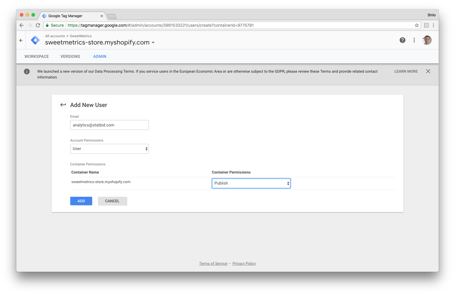 5) Select  User  Account Permissions   6) Set  Container Permissions for each container that you would like the user to have access to with the level of Publish if you'd like us to publish tags to your site or Edit if you'd like to retain control for publishing tags that we work on.  7) Click  Add .