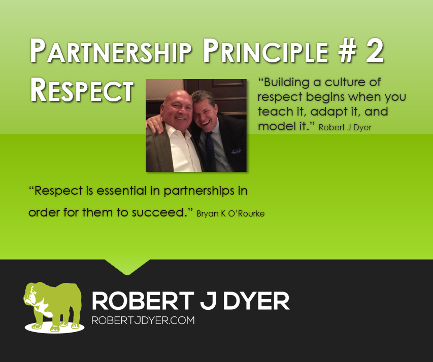 #robertjdyer #partnershipprinciple respect I.PNG