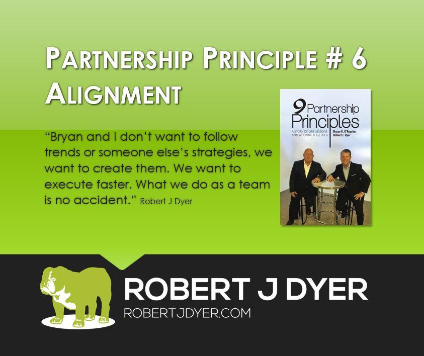 #robertjdyer #partnershipprinciple #alignment. jpg.JPG