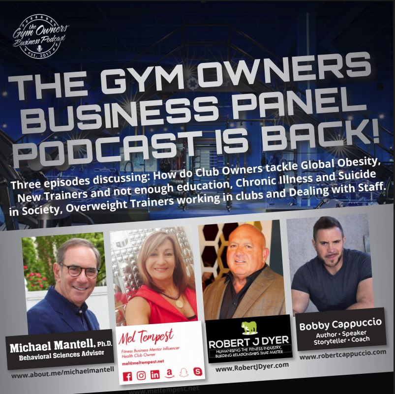 The Gym Owners Business Podcast - CLUBS DEALING WITH GLOBAL OBESITY, CHRONIC ILLNESS AND SUICIDE episode 3 of 3Michael Mantell, Ph.D., Robert Dyer and Bobby Cappuccio pass o pass their comments on how do fitness industry professionals and club owners work with ongoing global obesity; under qualified trainers in our industry; chronic illness, depression and suicide.There is not a day that goes by that a fitness business owner isn't confronted with one of these issues. Find all podcasts in the series HERE.