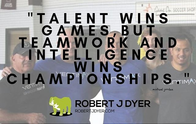 """Talent wins games, but teamwork and intelligence wins championships."" Michael Jordan  #robertjdyer #9partnershipprinciples #mondaymotivation"