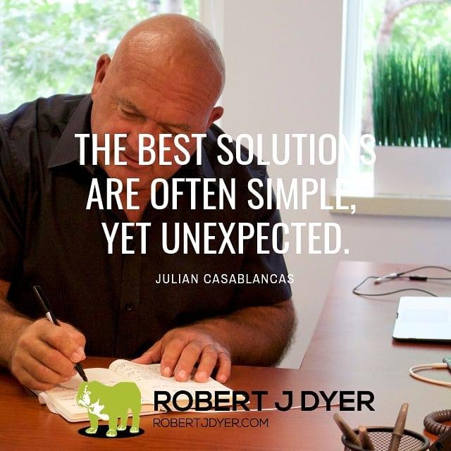 """The best solutions are often simple, yet unexpected."" Julian Casablanca  #robertjdyer #9partnershipprinciples #VertiMax"