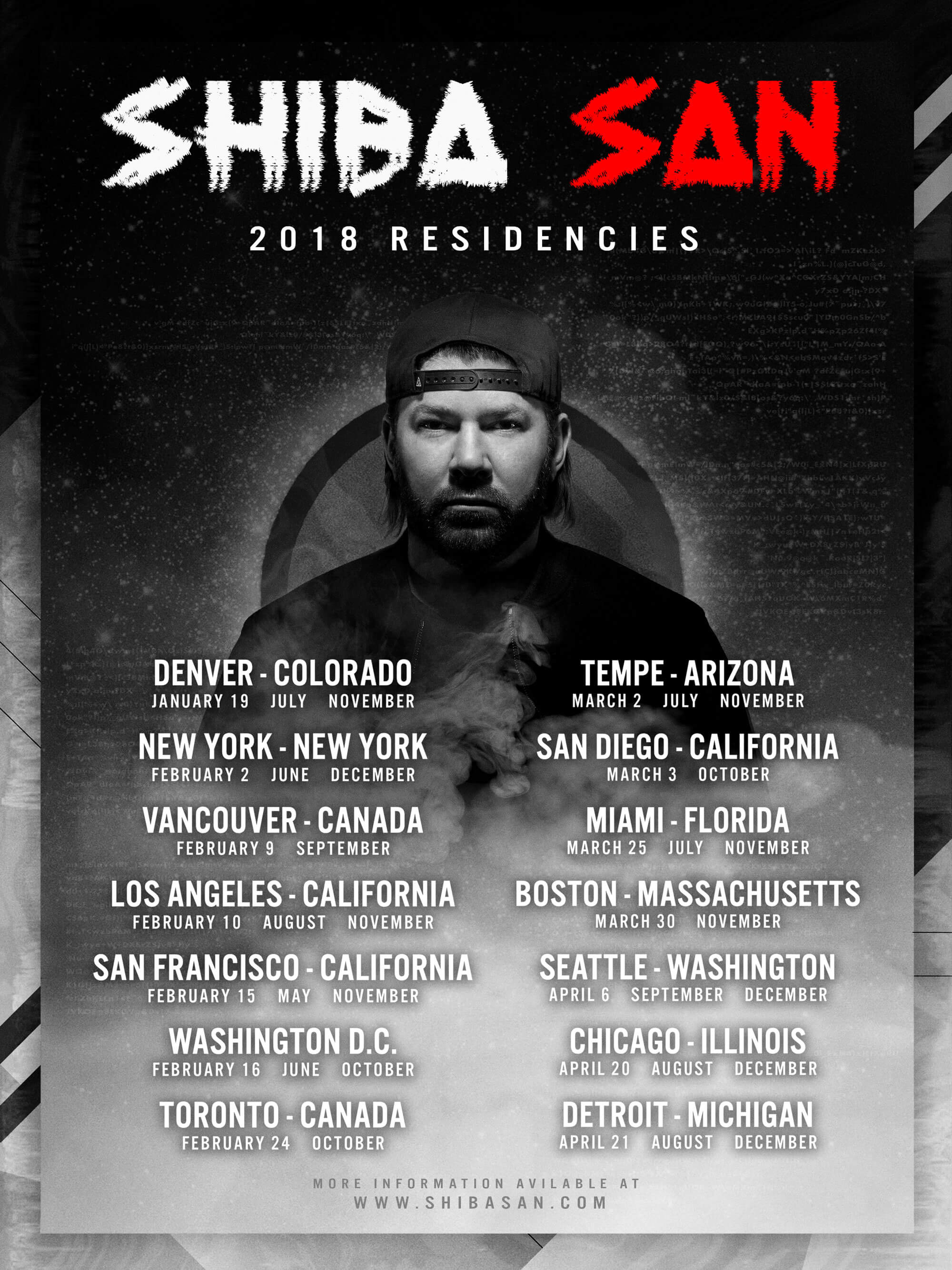 2018 Residencies:   Denver  – The Church / January 19th / July / November   New York  – Output / February 2nd / June / December   Vancouver  – Celebrities Nightclub / February 9th / September   Los Angeles  – Exchange LA / February 10th / August / November   San Francisco  – 1015 Folsom / February 15th / May / November   Washington DC  – Soundcheck / February 16th / June / October   Toronto  – Noir / February 24th / October   Tempe  – Shady Park / March 2nd / July / November   San Diego  – Bang Bang  / March 3rd / October   Miami  – Basement Leak Showcase / March 25th / July / November   Boston  – Bijou Nightclub / March 30th / November   Seattle  – Q Nightclub / Apr 6th / September / December   Chicago  – The Mid / April 20th / August / December   Detroit  – Magic Stick / April 21st / August / December