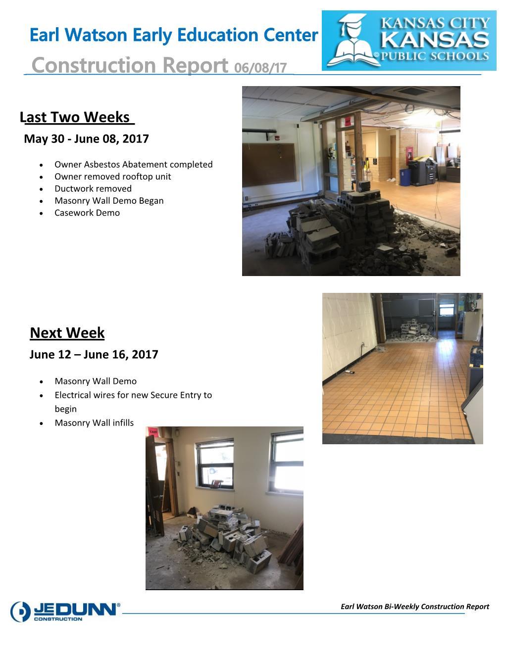 Earl Watson Construction Report 06.08.17.jpg