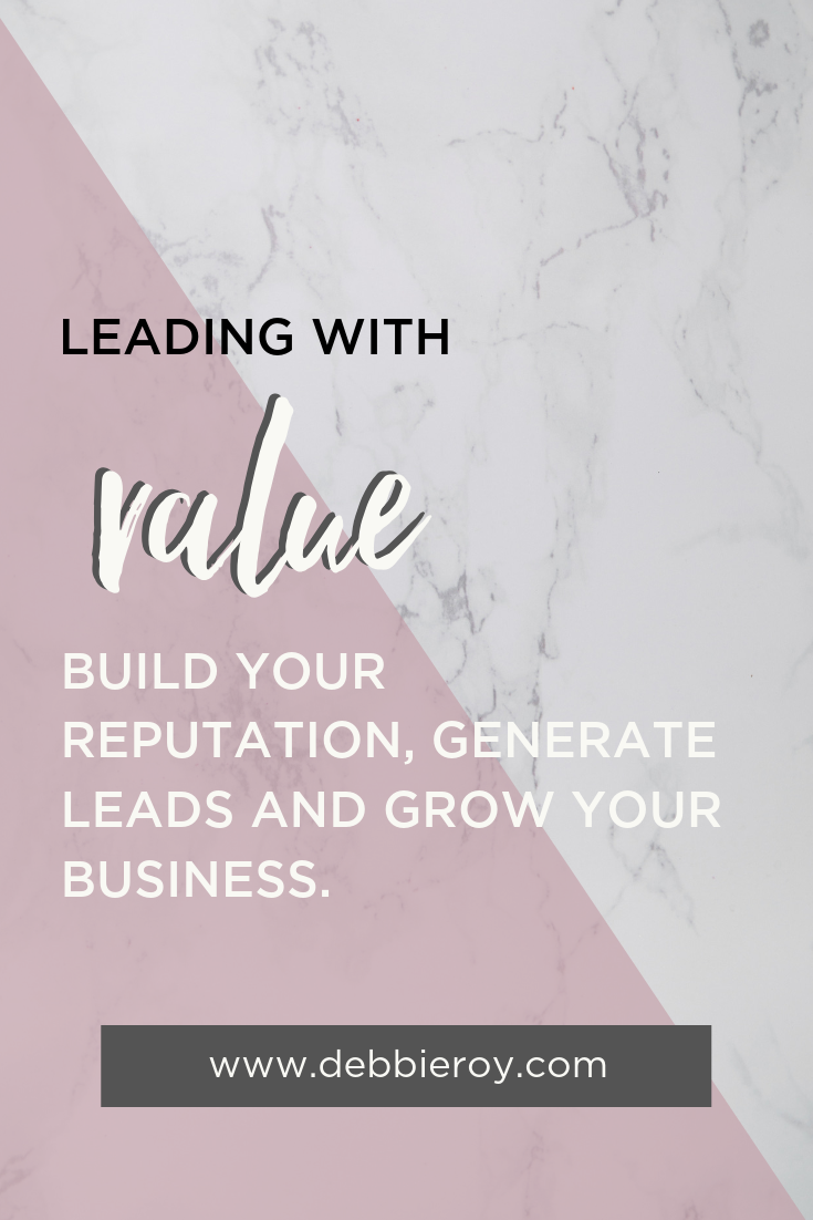 Leading with Value & Growing Your Business