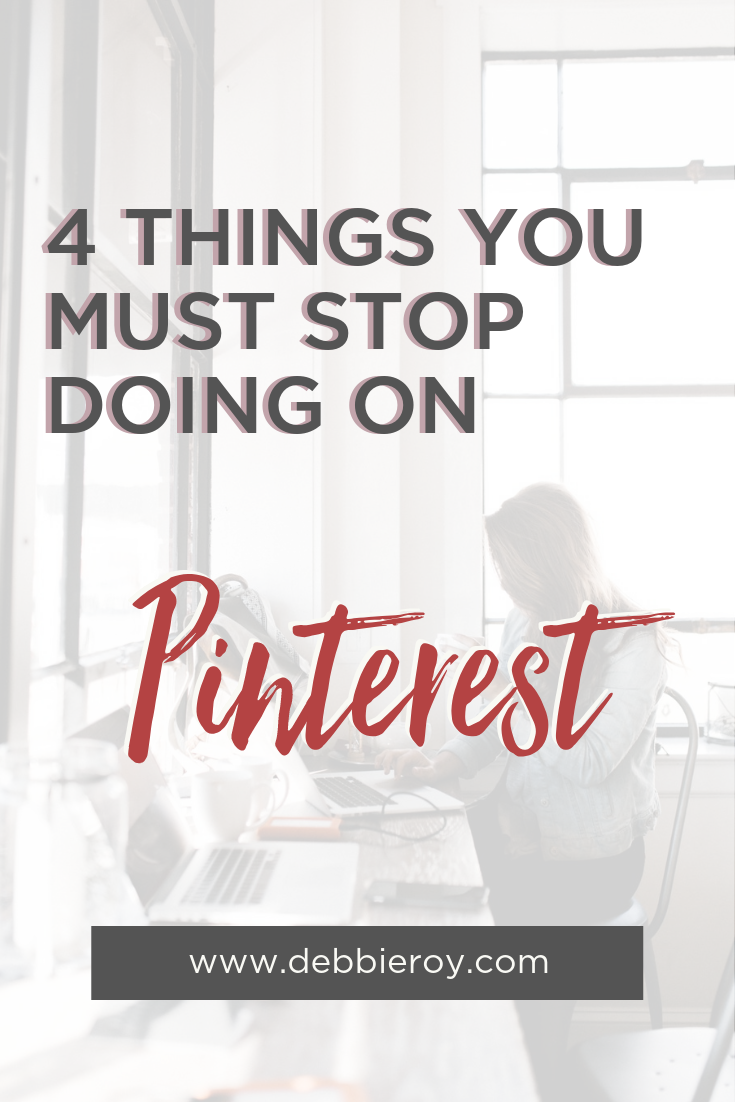 4 Things You Must Stop Doing on Pinterest