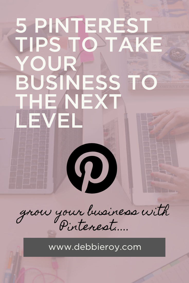 5 Pinterest Tips to take your business to the next level. .png