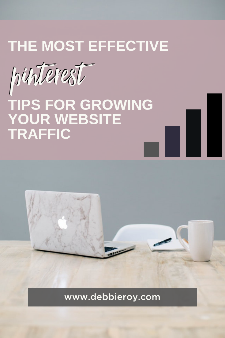 The Most Effective Pinterest Tips For Growing Your Website Traffic