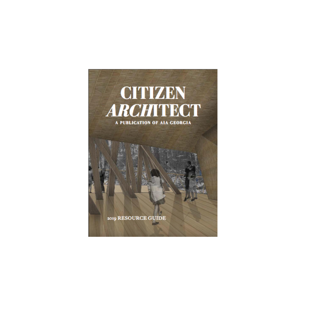 """Citizen Architect - 2019 Resource Guide""""Classic French Design in Savannah"""""""