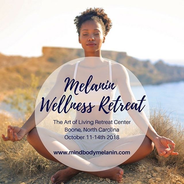 The 3rd Annual Melanin Wellness Retreat is accepting a limited number of spots! 💫 Looking forward to meeting this year's group at @artoflivingboone in the beautiful North Carolina Mountains ⛰ 🔗Click the link in our bio and learn how you can attend this phenomenal experience! —————————————— 🧘🏾‍♀️Daily Yoga + Meditation ♥️Group wellness sessions 🏞Exclusive retreat resort with natural views 🥗Delicious organic meals 🧖🏾‍♀️Ayurvedic Spa Services 💕Connect with other like-minded women ⭐️Tag your sis below and ask her to join this experience with you! ⬇️