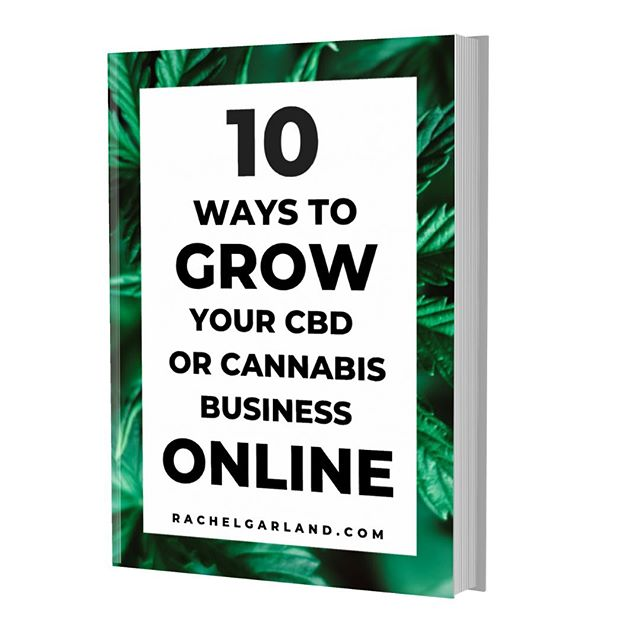 Do you want to grow your #CBD or #Cannabis brand online?🌱🌸Download my FREE eBook for 10 actionable ways you can stop guessing and start growing today!📗This guide covers actionable and practical steps you can take to build your cannabis business online.🔥👊🔥Download link in bio and 🔗 RachelGarland.com/free-cannabis-marketing-ebook  P.s.☺️💕Once you have a chance to check it out, let me know what you think! . . . . . . #cannabiseducation #cbdbusiness #cbdoil #cannabusiness #cannabisbusiness #cannabisindustry #cbdstore #cannabiz #hempfarm #cannabiscommunity #hempoil #cbdvape #cannabisdelivery #craftcannabis #cbdproducts #cannabislife #hightimes #leafly #weedmaps #dispensarylife #hemp #cbdmovement #cbdheals #cannabisseeds #hempextract #cbdlife