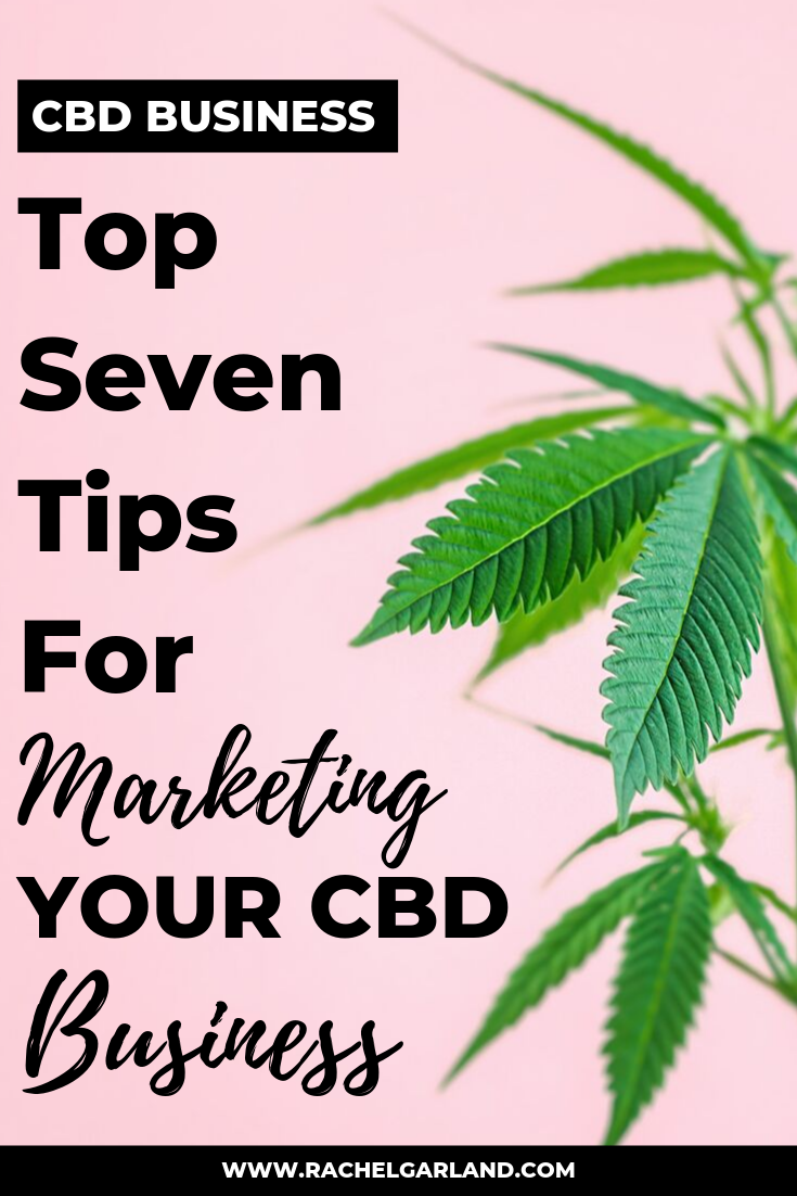 top-seven-tips-for-marketing-your-cbd-business (1).png