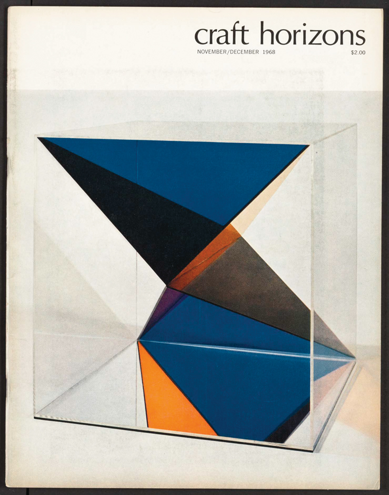 Sydney Butchkes, Untitled, c. 1964, blue, red, amber, and transparent acrylic sheets, 18 x 18 x 18 in. Craft Horizons, November/December 1968, Volume 28, Number 6