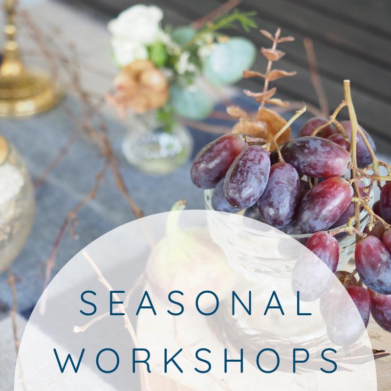 Seasonal Workshops