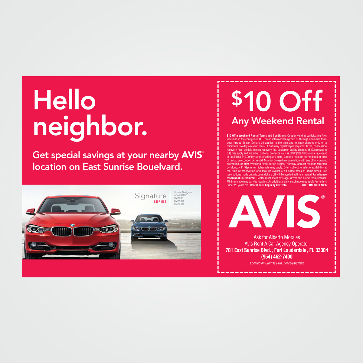 Local campaign for AVIS targeting nearby residents and special interest groups such as boaters