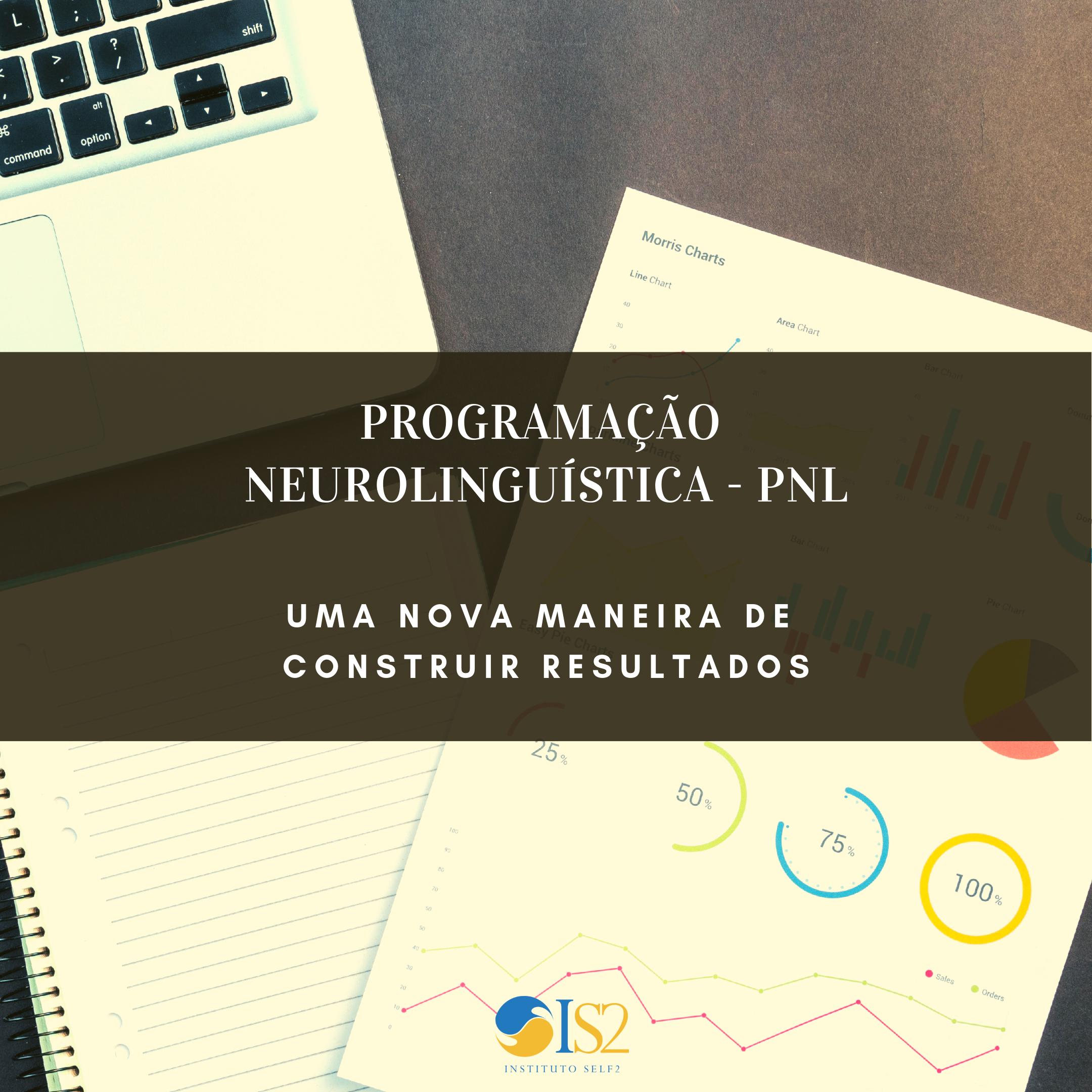 Programação Neurolinguísticca - PNL