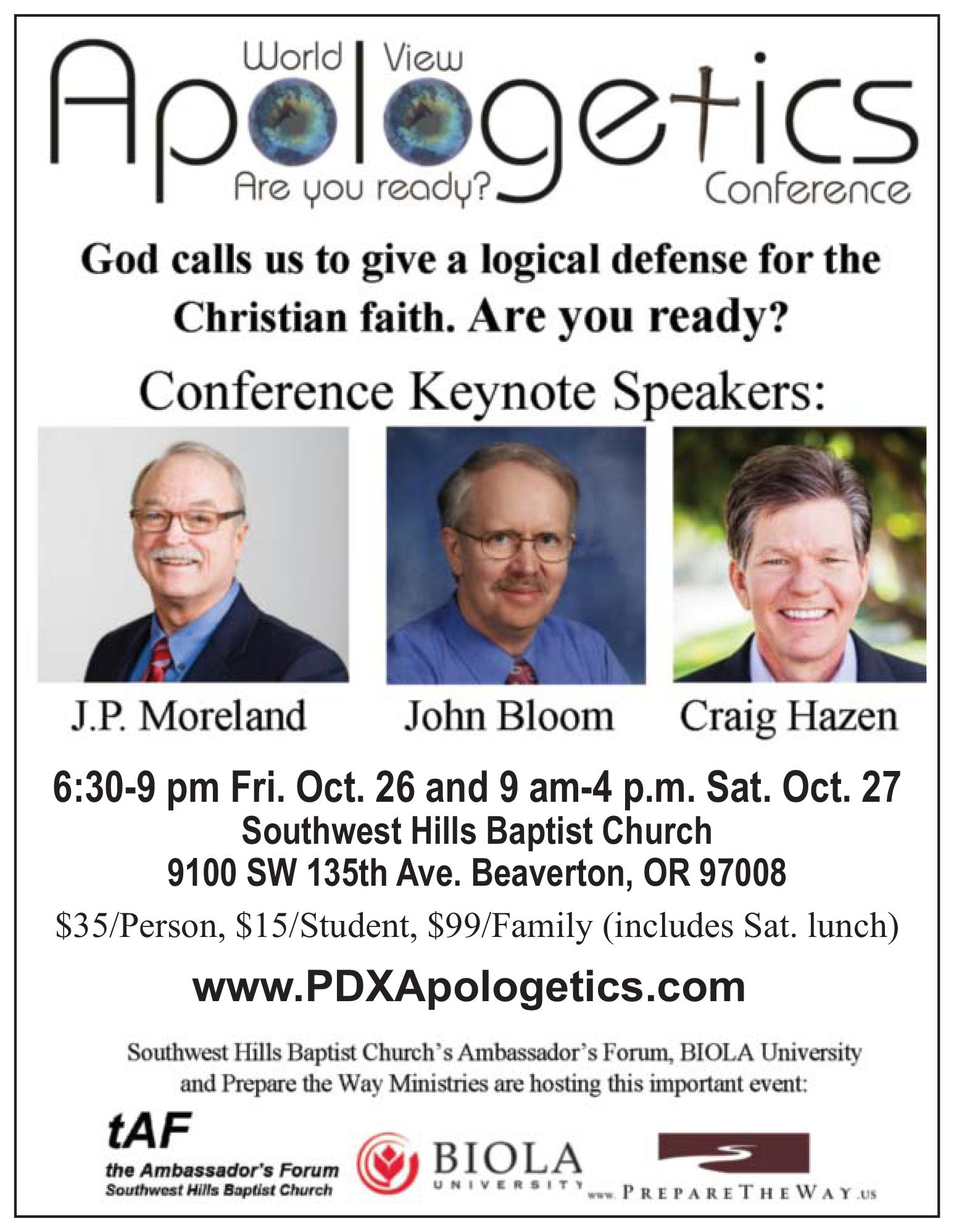 Join us October 26th and 27th as Apologetics experts John Bloom, Craig Hazen, and J.P. Moreland dive into a wide variety of topics on defending our faith. Visit  PDXApologetics.com  to register and find more information.