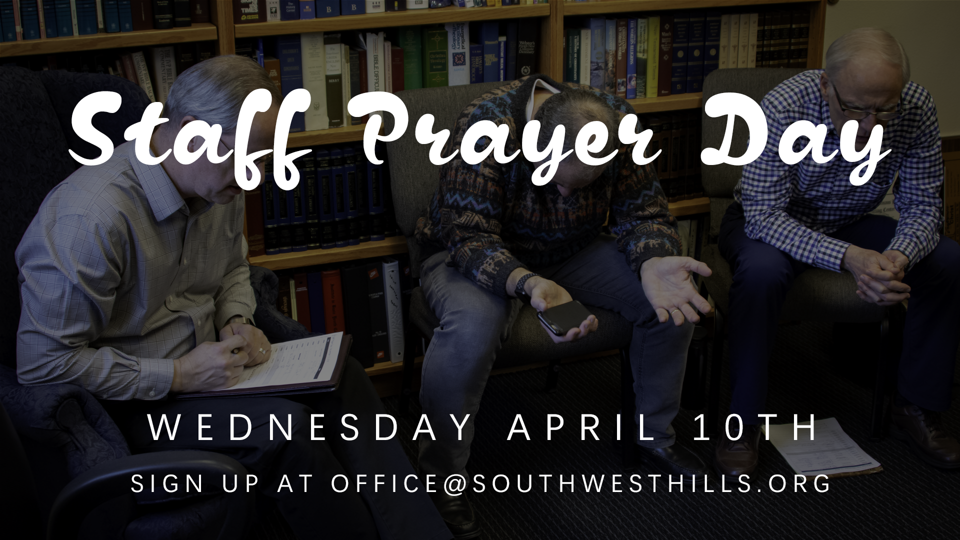 This Wednesday is our monthly staff prayer day! If you would like the staff to pray with you, email the church office, and we'll try to find you an open time slot.