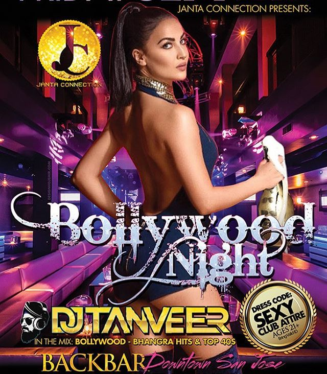 @jantaconnection presents #BollywoodNight with yours truly, #DJTanveer in the mix. I'm excited to return to @backbarsj this #Friday and drop another #Bollywood, #bhangra and #top40 set. This is the place to be on a #fridaynight in #downtownsanjose #clubattire #classy #party #desi