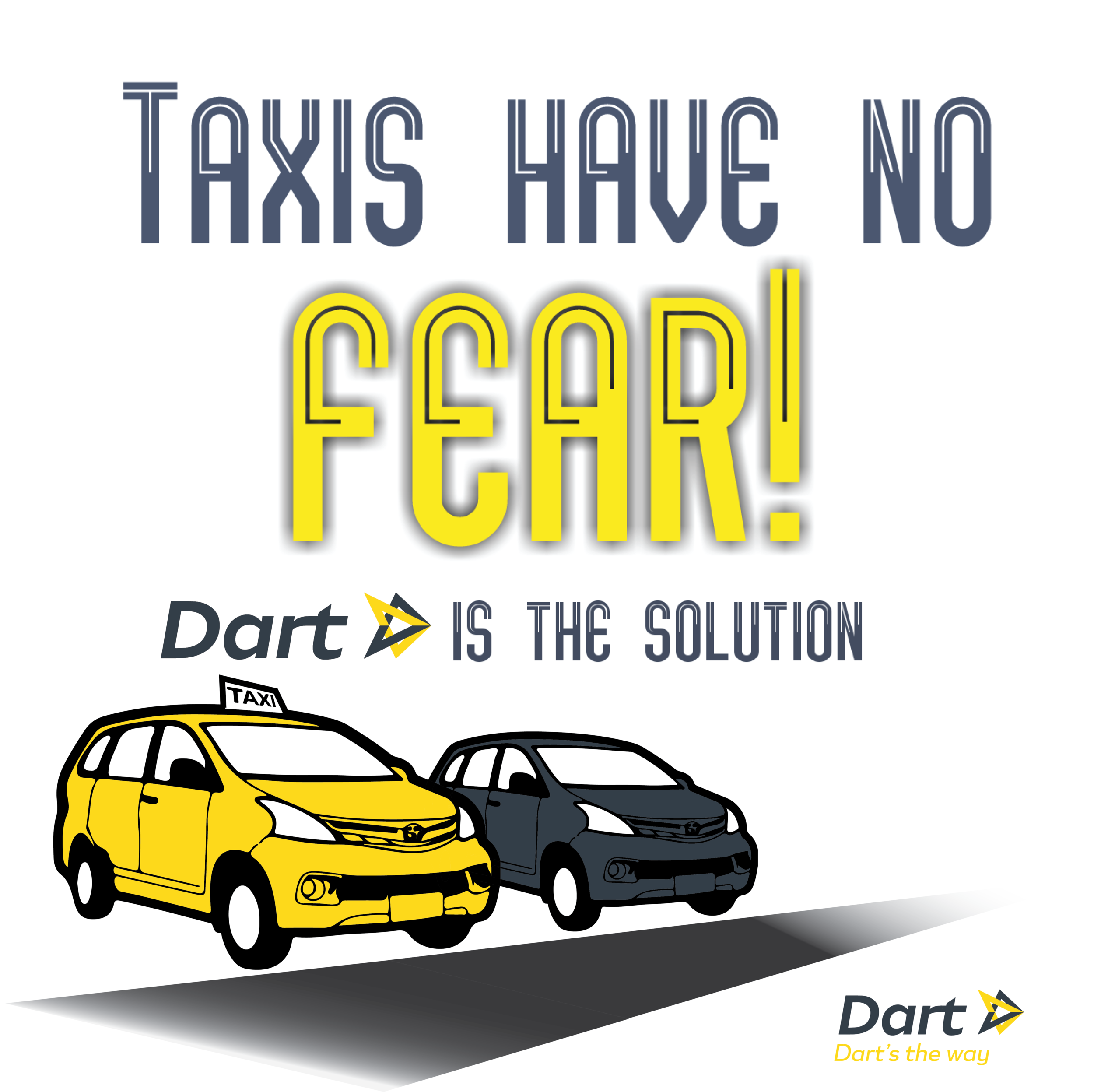 Dart — Brunei taxis have no fear! Dart is the solution
