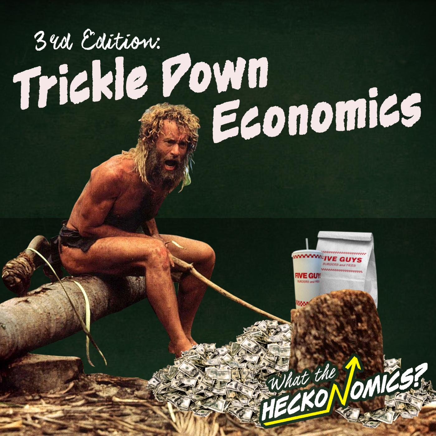 03_trickledowneconomics.jpg