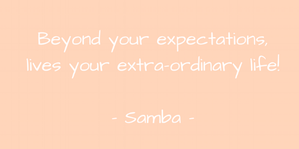 Beyond your expectations,lives your extra-ordinary life!- Samba.png