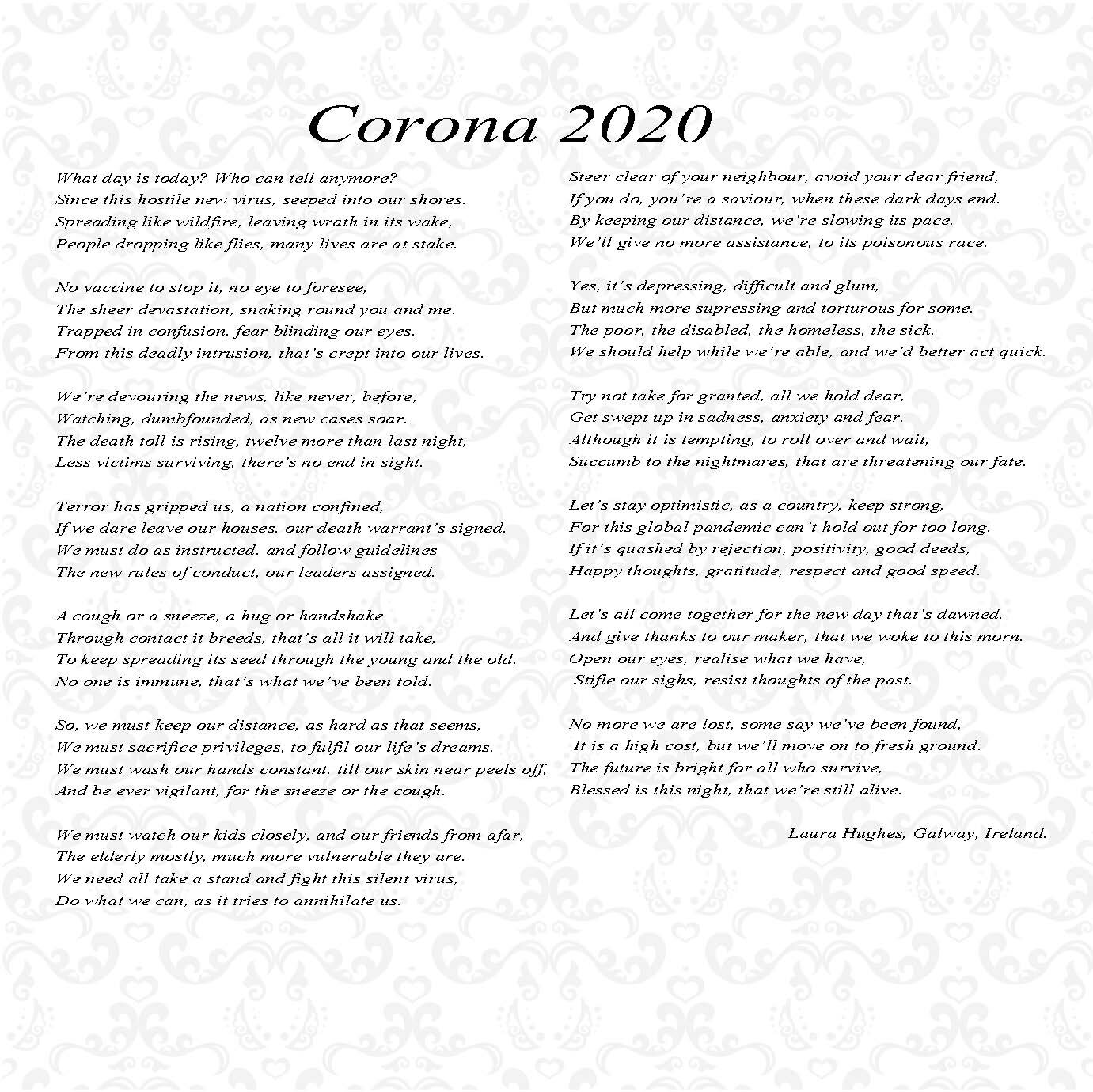 A Poem Corona 2020 Ability West A poet who went viral with his poem about how coronavirus could ultimately make the world a better but, halfway through the poem, he says that the occurrence of the coronavirus in 2020 changed. a poem corona 2020 ability west