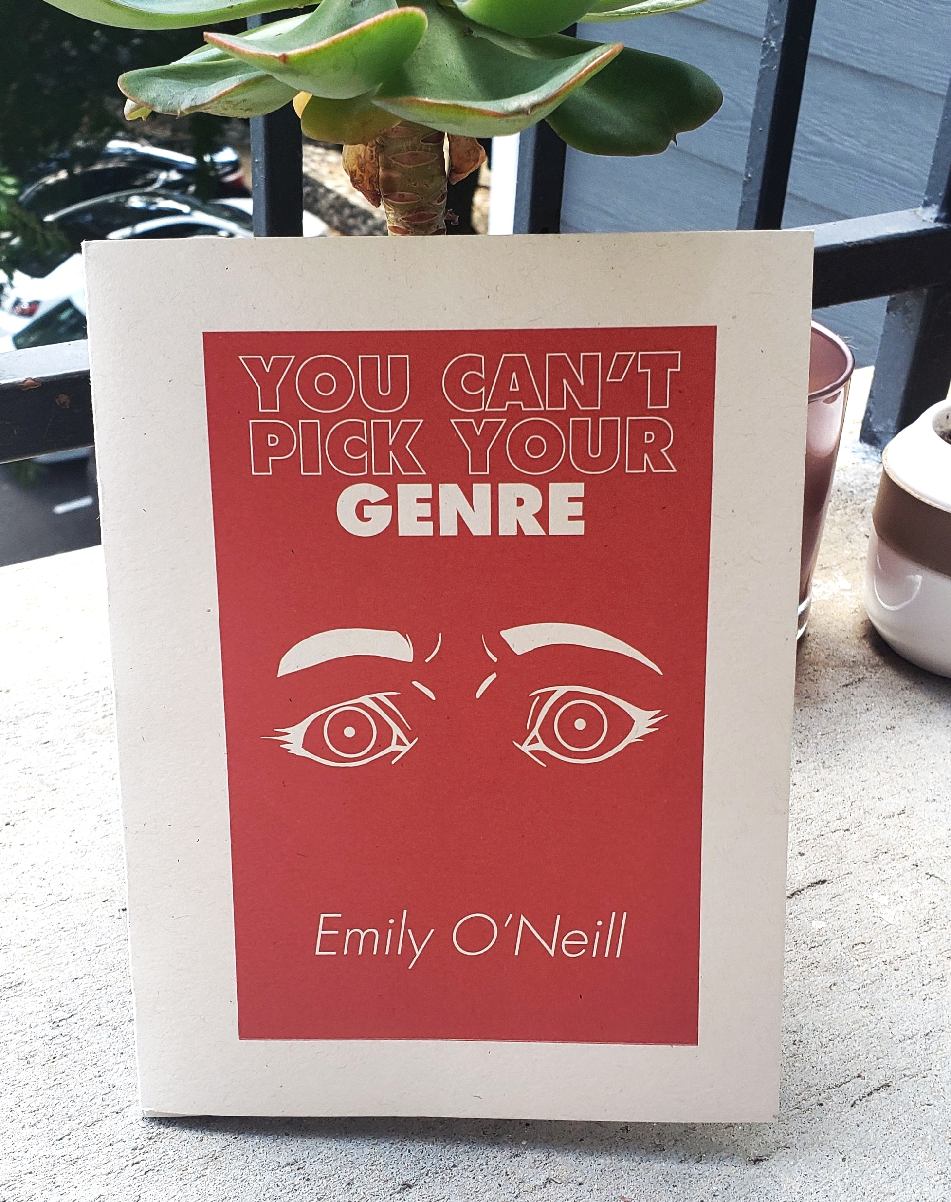 You Can't Pick Your Genre by Emily O'Neill
