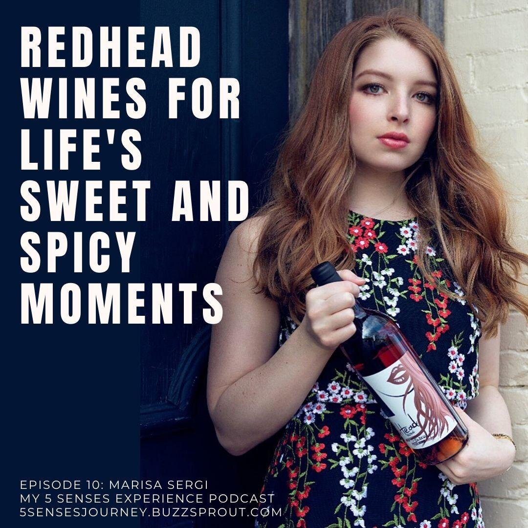 Link to podcast episode: https://5sensesjourney.buzzsprout.com/895471/3783803-marisa-redhead-wines-for-life-s-sweet-and-spicy-moments