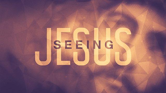 Join us this Sunday as Tim begins a 4-week series on Seeing Jesus!
