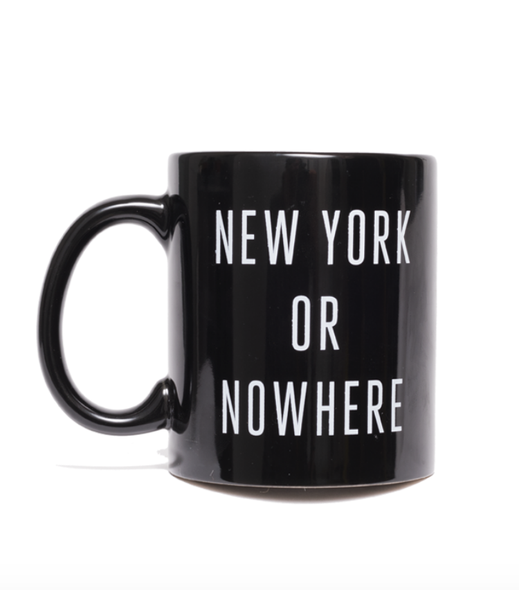 """$20 - Knowlita """"New York or Nowhere"""" mug   I have a few Knowlita mugs and I love them all so much! This statement speaks for itself ;)"""
