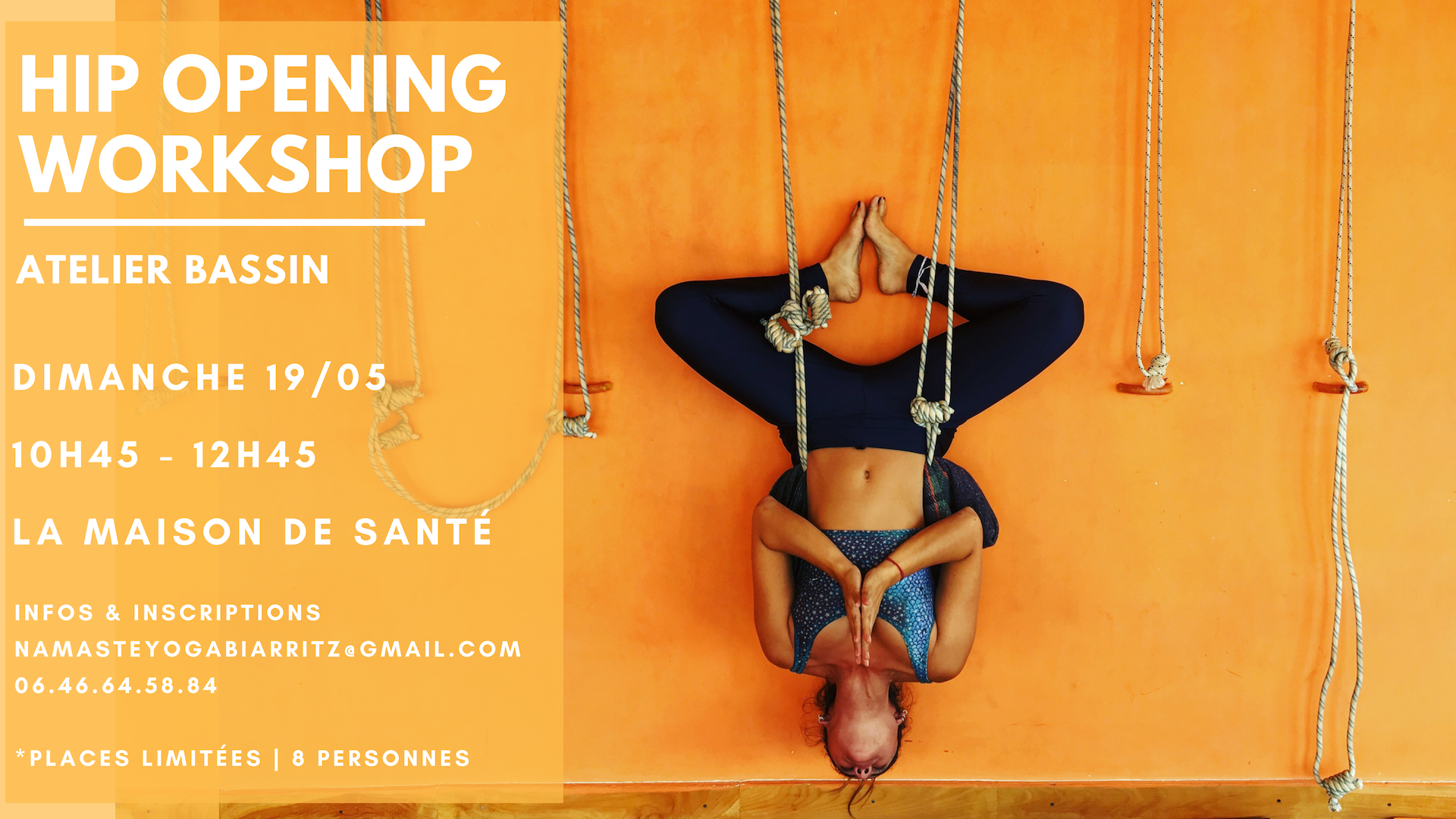 Hip Opening Workshop - Atelier Bassin
