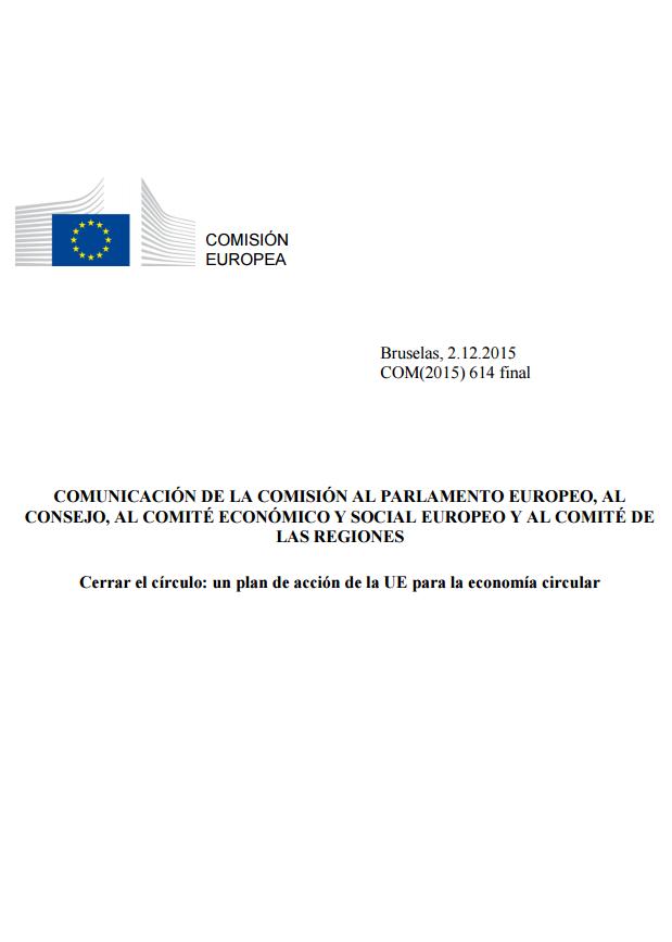 Cerrar el círculo: un plan de acción de la UE para la economía circular