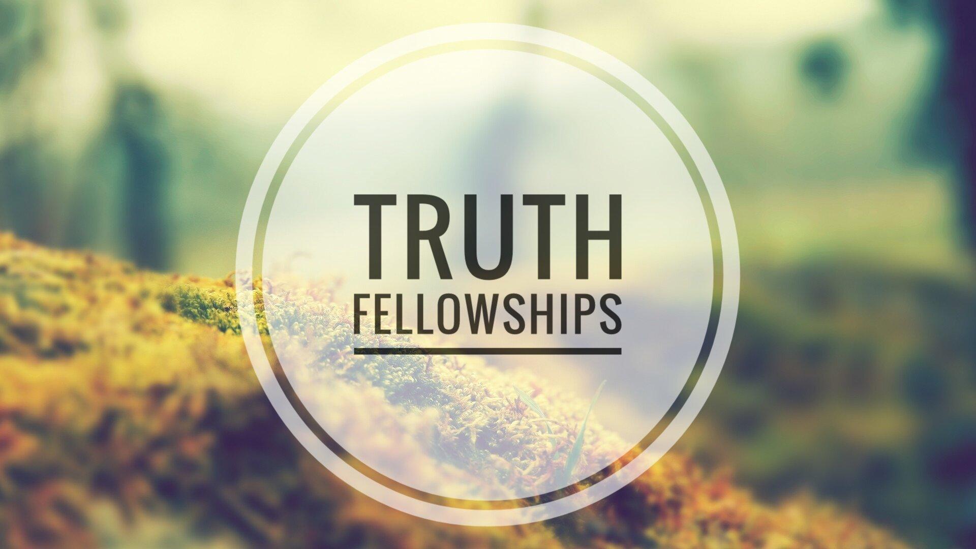 Truth Fellowship