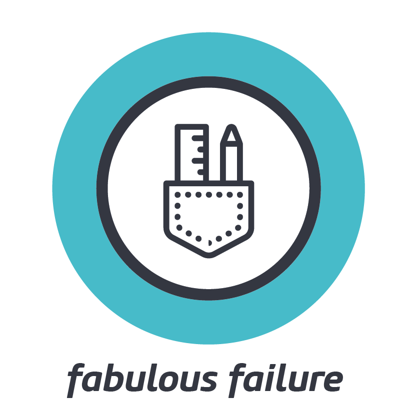 FABULOUS FAILURE    We all fail but can we harvest the rewards within our past mistakes?