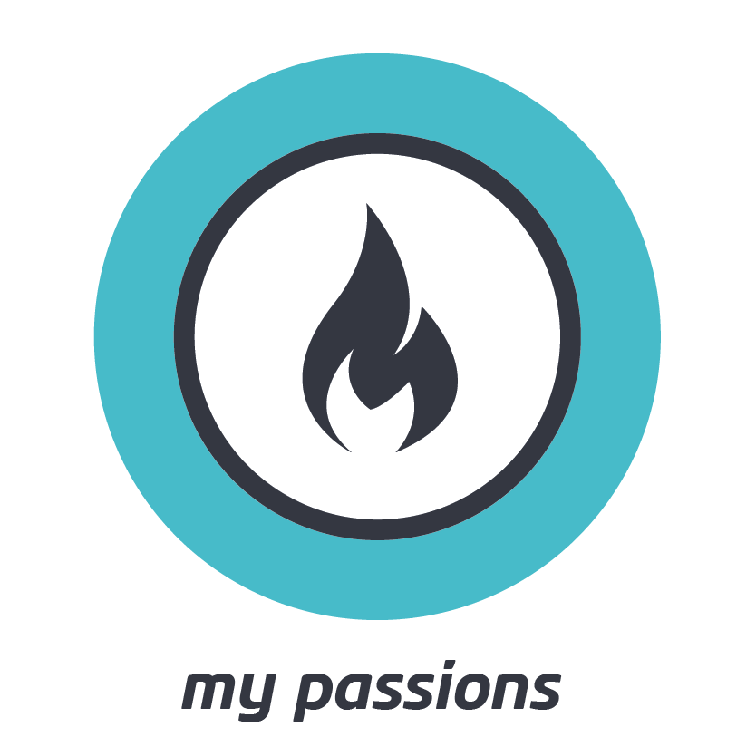 MY PASSIONS    What experiences exhilarate you and get your heart pounding? Why do you need them?