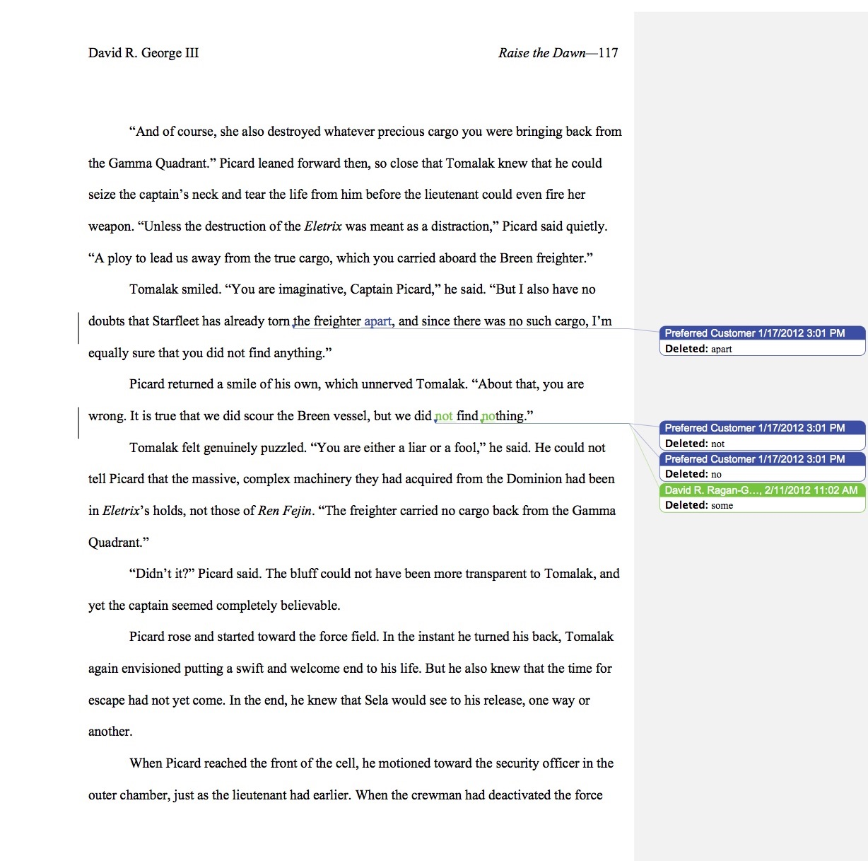 """A manuscript page from   Raise the Dawn  , with changes by the copy editor (oddly identified as """"Preferred Customer"""") marked in blue, and my changes marked in green ©2017 David R. George III"""