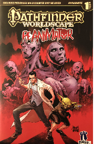 Pathfinder Worldscape: ReAnimator #1 (2017)    Cover Lineart/Interior Pencils  Dynamite Entertainment