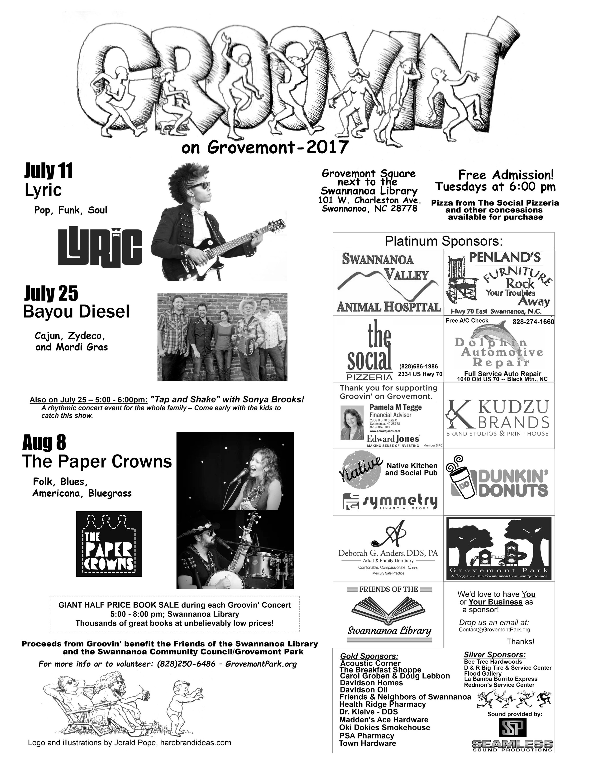 """- The 15th annual Groovin' on Grovemontsummer concert series returns to Grovemont Square (adjacent to the Swannanoa Library) on July 11, July 25 and August 8, at 6:00 p.m.Bring a blanket or lawn chair and come enjoy these family-friendly evenings of great music, brought to you entirely by local sponsors and community volunteers! The concert series is free and open to the public. Concessions, including pizza, hot dogs and home-baked goods, are available for purchase. Proceeds benefit the Friends of the Swannanoa Libraryand the Swannanoa Community Council.Here's the entertainment schedule:July 11:LYRIC– With an enlightened mixture of pop, soul and funk, LYRIC awakens an undiscovered spirit within their audiences, and consistently delights crowds across the region. Led by the poetic and soulful voice of lyricist and lead singer Leeda Jones, this group of multi-talented musicians has been described by many as the best band in Asheville.July 25:Bayou Diesel– This local Black Mountain band has been traveling the gig-highways of Western North Carolina since 2005. The band focuses on performing the powerful Cajun, Zydeco and Mardi Gras-style dance music of Louisiana. Featuring the accordion, rubboard, rhythm section and occasional French lyrics, Bayou Diesel cooks up some tasty jam-balaya. Put on your dancing shoes! (Note: """"Tap and Shake"""" with Sonya Brooks – a rhythmic concert event for the whole family -begins at 5PM on July 25. Come early with the kids to catch this show.)August 8:The Paper Crowns– The Paper Crowns are the multi-instrument, genre-crossing power-duo of Spiro and Nicole Nicolopoulos. Earning their reputation as the genuine article and as a band on the cutting edge of modern roots music, the Paper Crowns have a musical chemistry that is a gumbo of Appalachian folk and bluegrass, Dixieland melodies, delta blues, acid rock, murder ballads, outlaw country and Southern Gospel that they cook up into a sound all their own.Bonus feature: GIANT HALF-PRICE BOOK SALE """