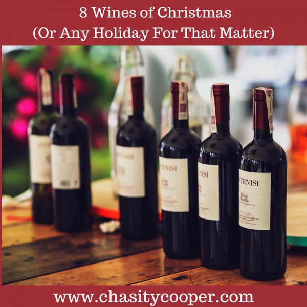 8-wines-of-christmas-or-any-holiday-for-that-matter-e1450802549272.jpg