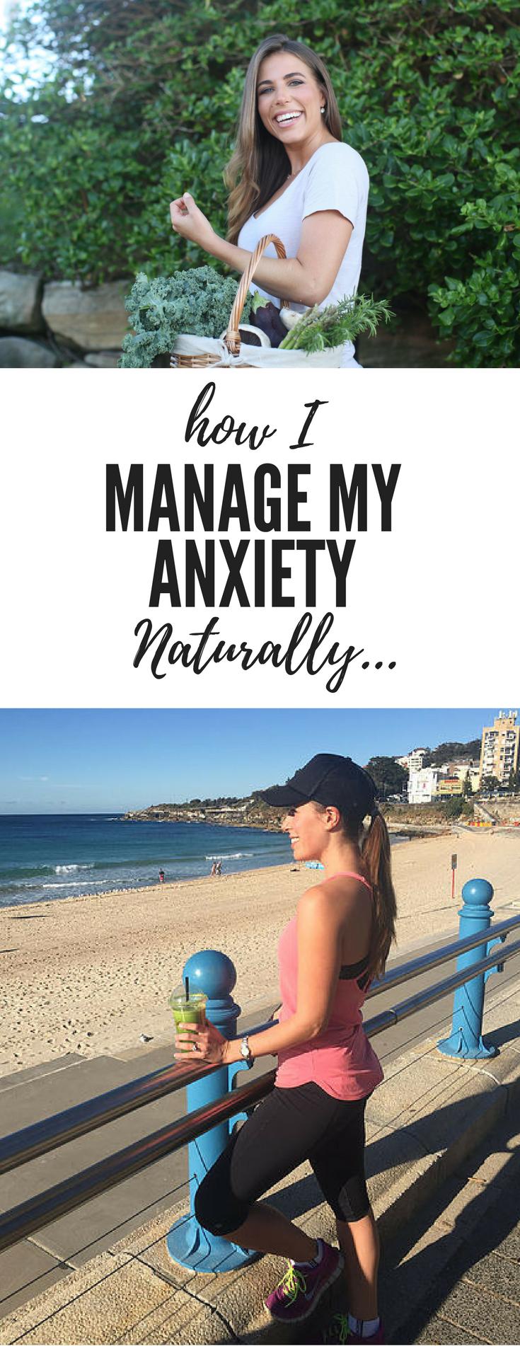 How I manage treat my anxiety naturally